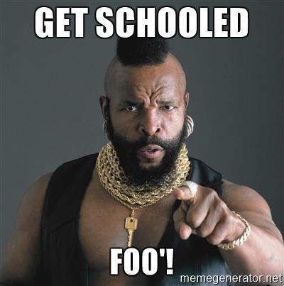 mr-t-fool-get-schooled-foo