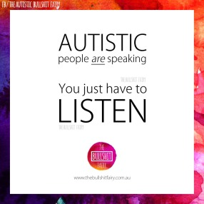 the-bullshit-fairy-quote-no_106-autistic-people-are-speaking-just-listen