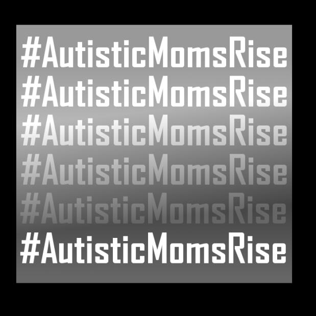 autisticmomsrise