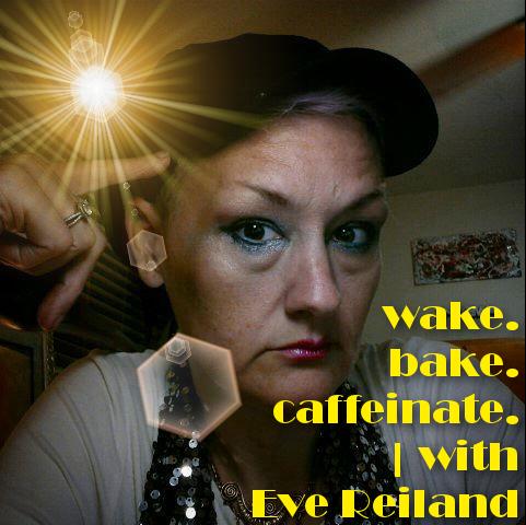 eve_reiland_wakebakecaffeinate